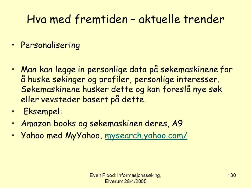 Hva med fremtiden – aktuelle trender