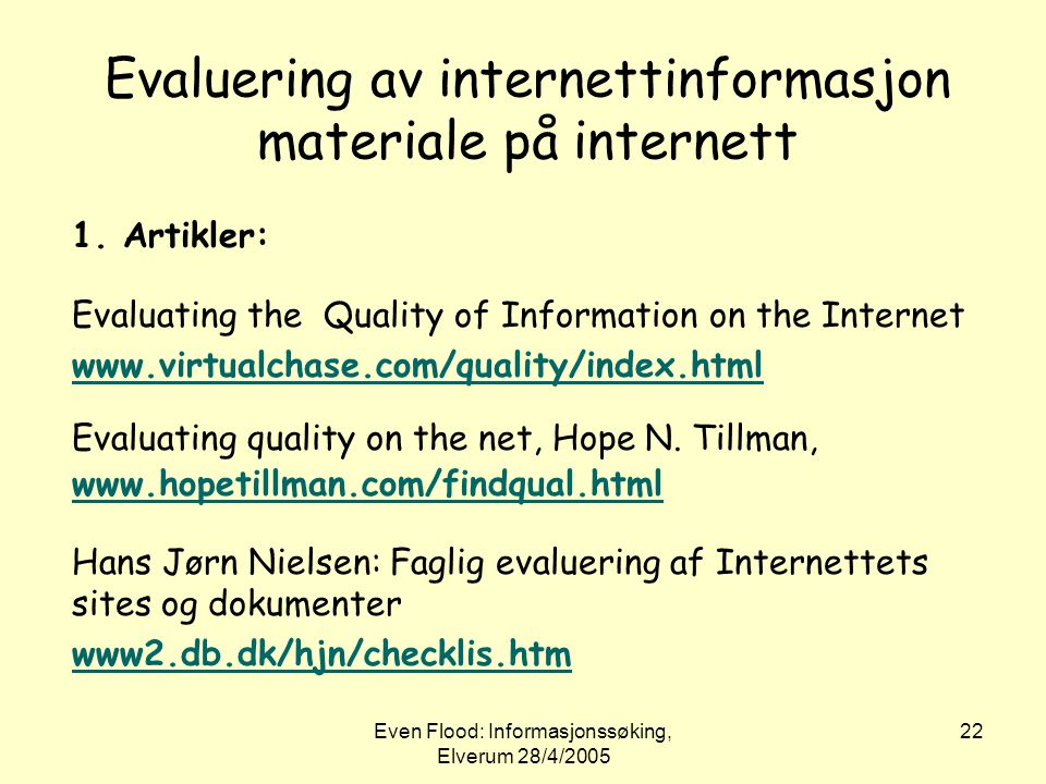 Evaluering av internettinformasjon materiale på internett