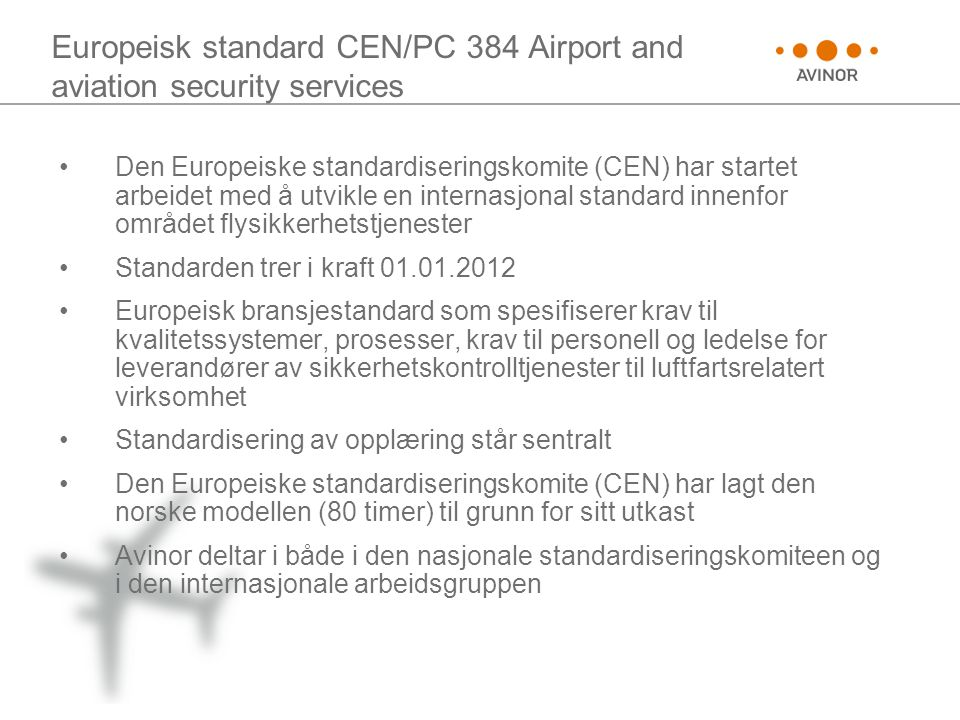 Europeisk standard CEN/PC 384 Airport and aviation security services