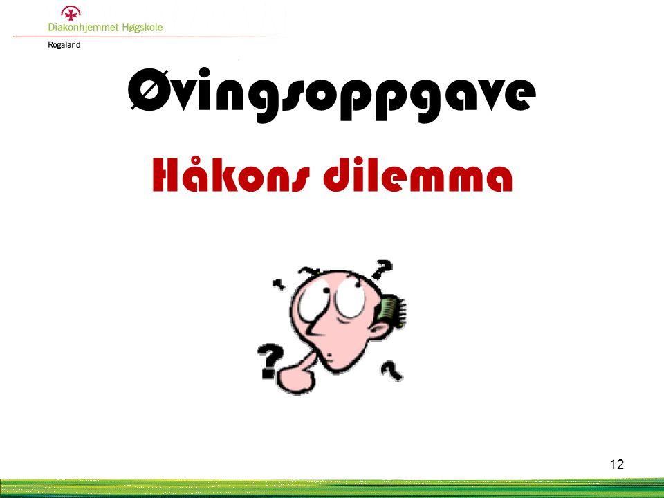 Øvingsoppgave Håkons dilemma