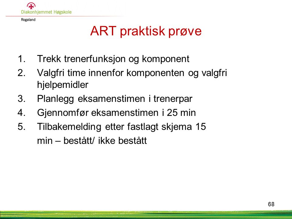 ART praktisk prøve Trekk trenerfunksjon og komponent