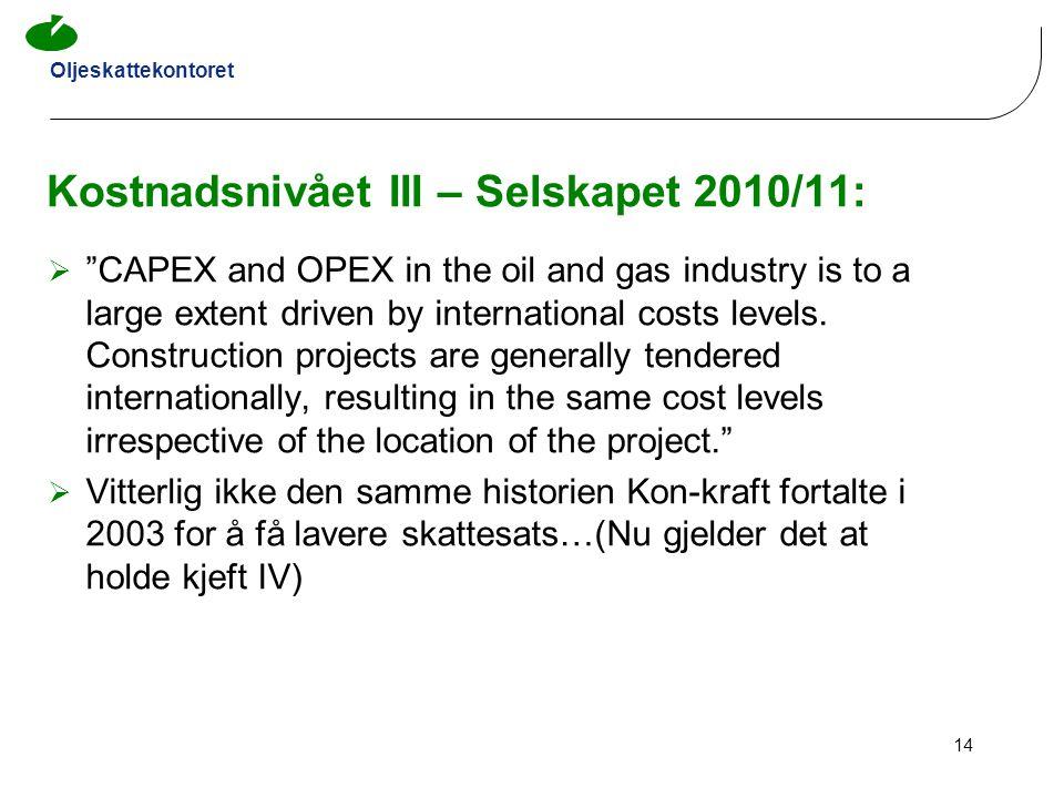 Kostnadsnivået III – Selskapet 2010/11: