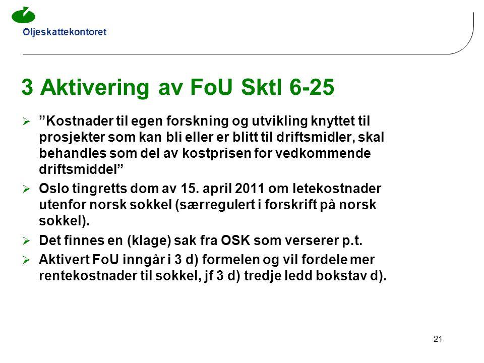 3 Aktivering av FoU Sktl 6-25