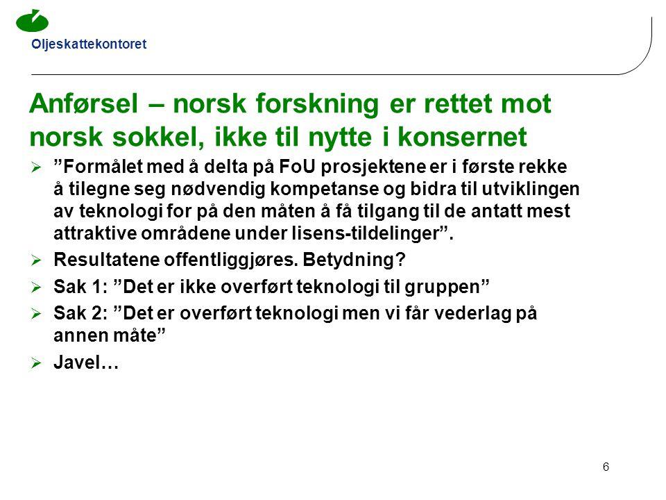 Anførsel – norsk forskning er rettet mot norsk sokkel, ikke til nytte i konsernet