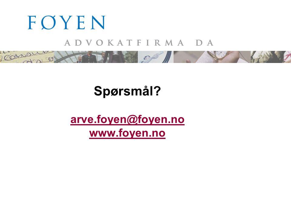 Spørsmål arve.foyen@foyen.no www.foyen.no