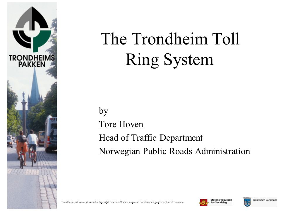 The Trondheim Toll Ring System