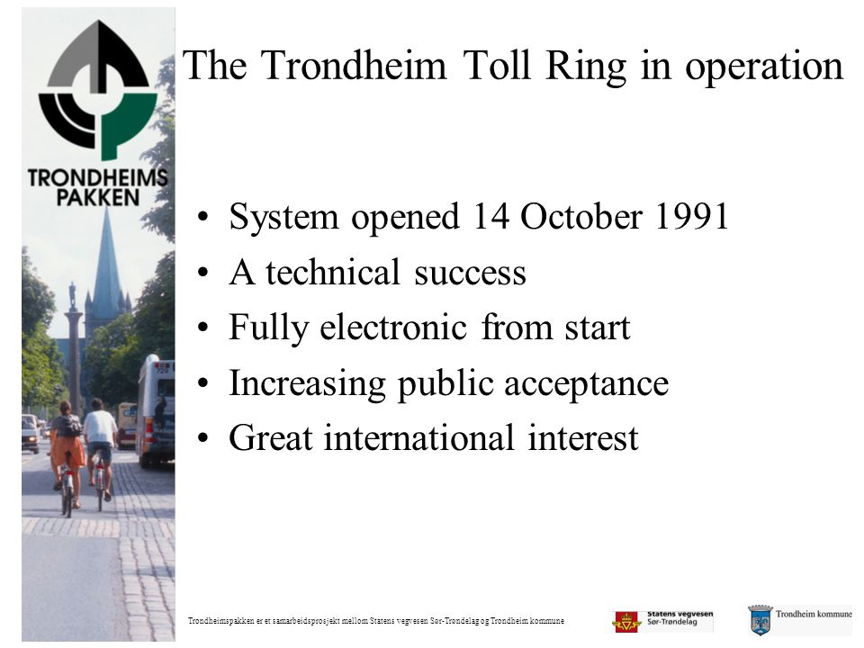 The Trondheim Toll Ring in operation