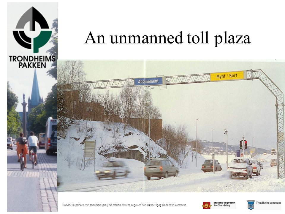 An unmanned toll plaza
