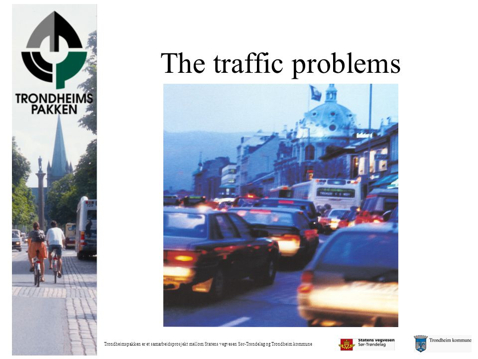 The traffic problems