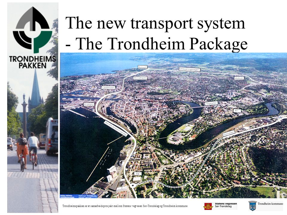 The new transport system - The Trondheim Package