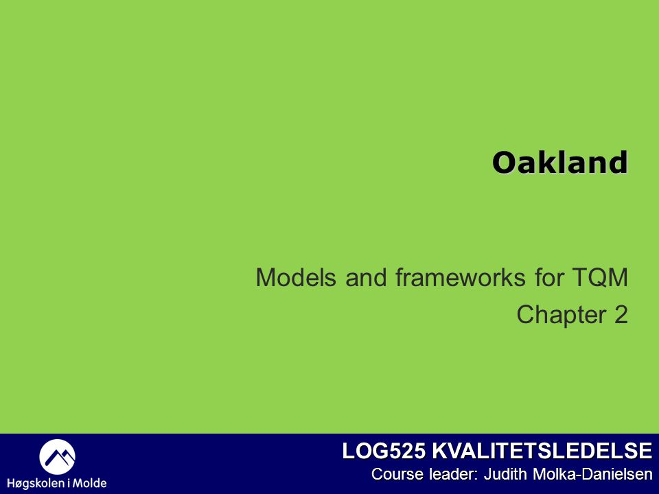 Models and frameworks for TQM Chapter 2