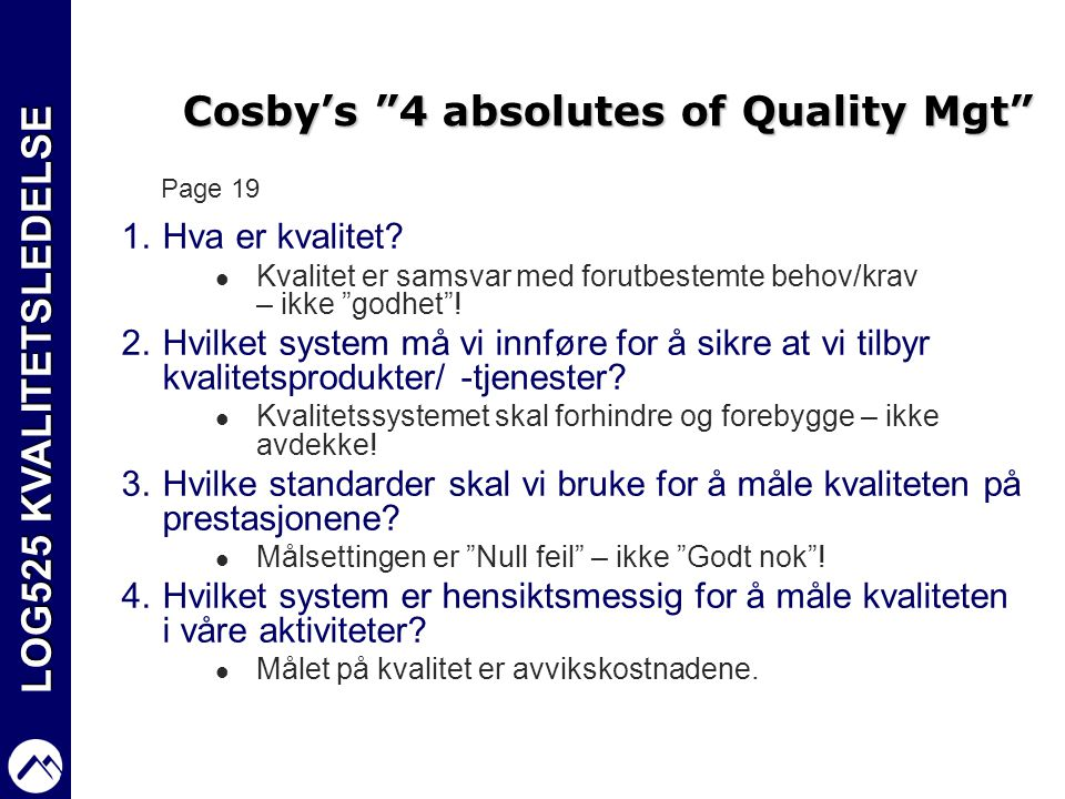 Cosby's 4 absolutes of Quality Mgt