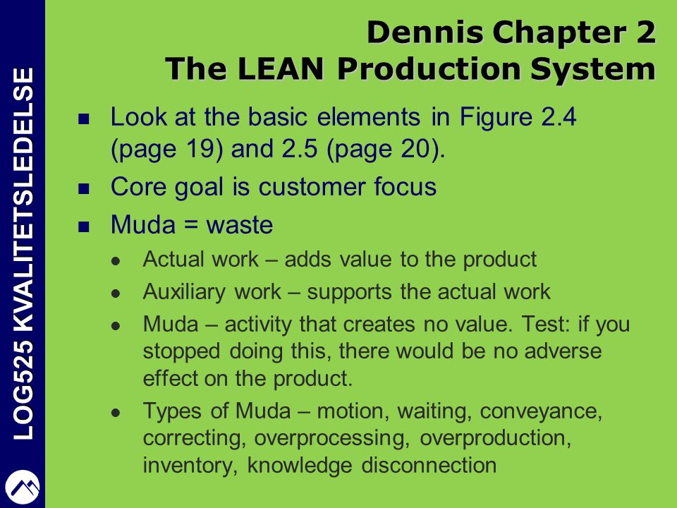 Dennis Chapter 2 The LEAN Production System