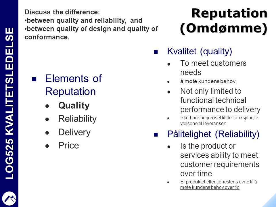 Reputation (Omdømme) Elements of Reputation Kvalitet (quality) Quality