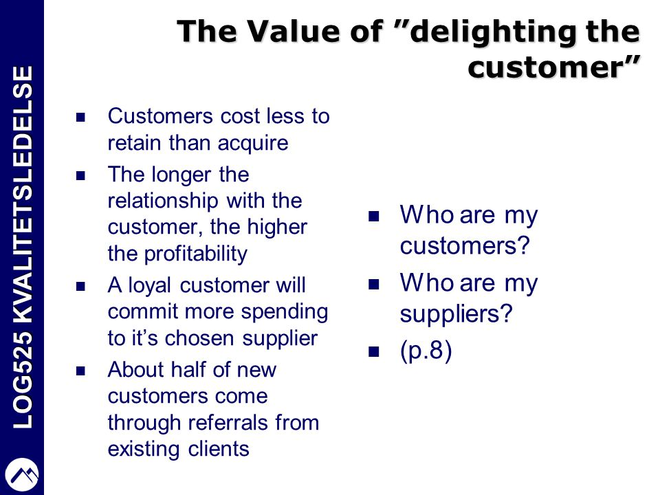 The Value of delighting the customer