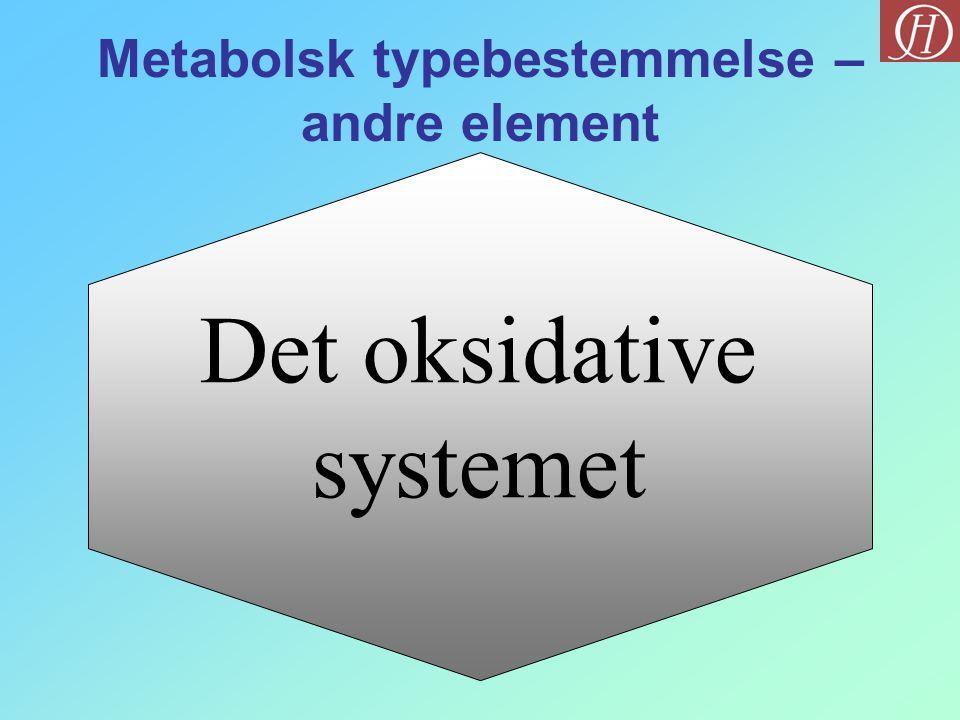 Metabolsk typebestemmelse – andre element