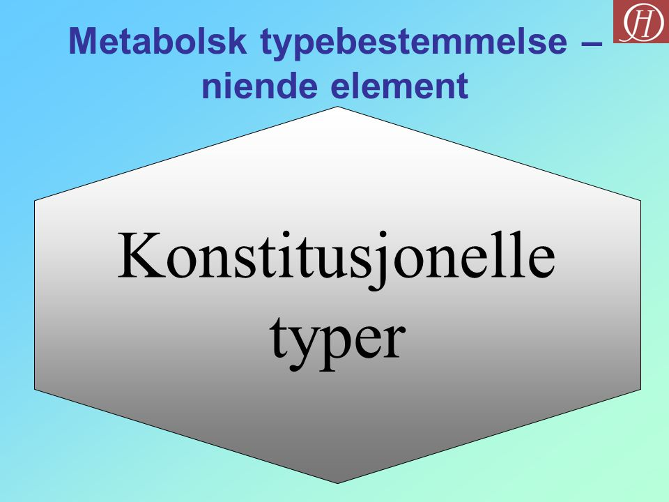Metabolsk typebestemmelse – niende element