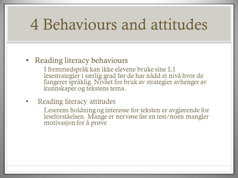 4 Behaviours and attitudes