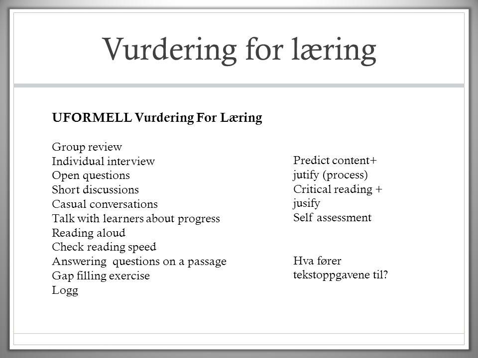 Vurdering for læring UFORMELL Vurdering For Læring Group review