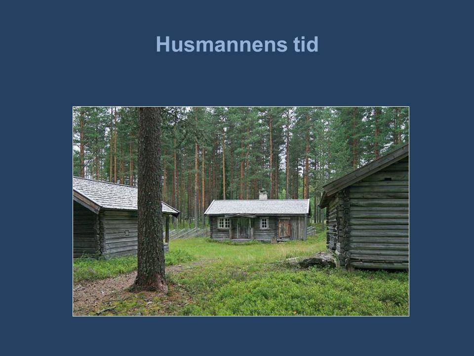 Husmannens tid Bilde: Husmannsplass på Glomdalsmuseet.