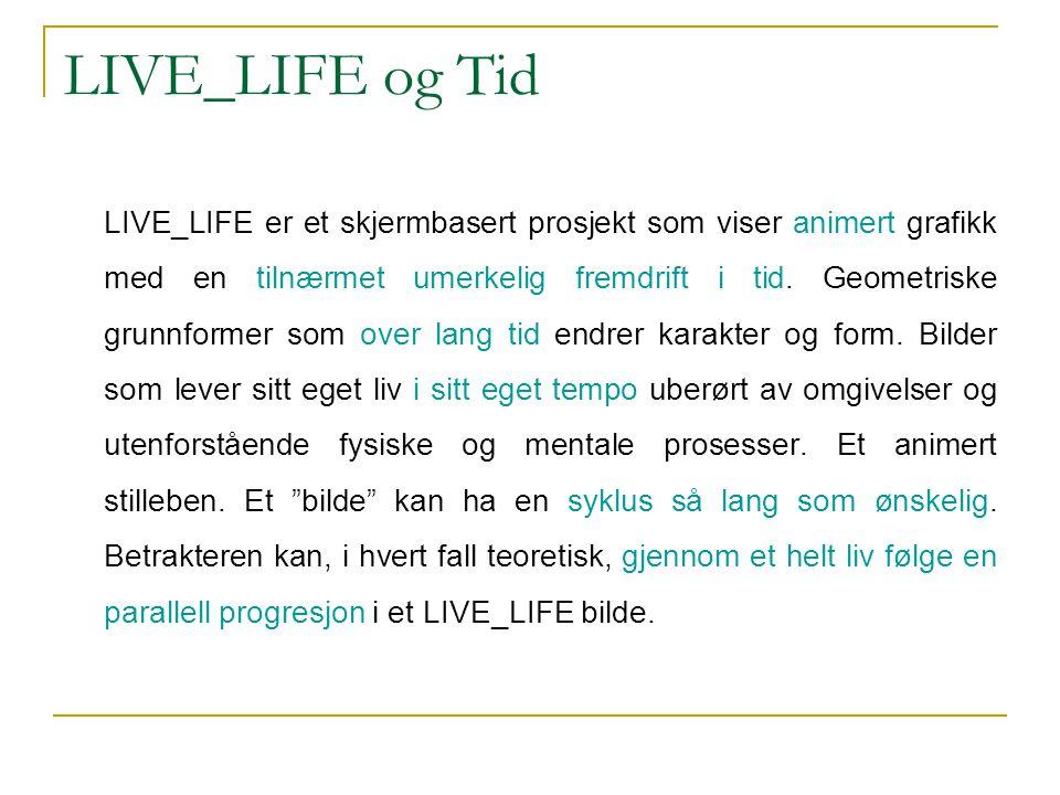 LIVE_LIFE og Tid