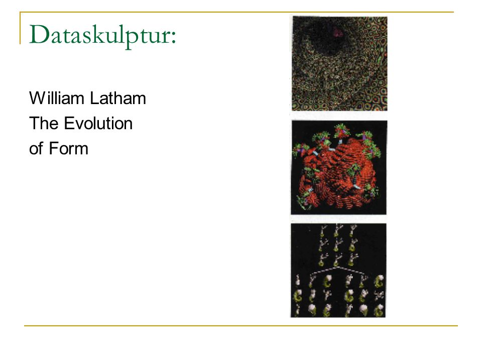 Dataskulptur: William Latham The Evolution of Form