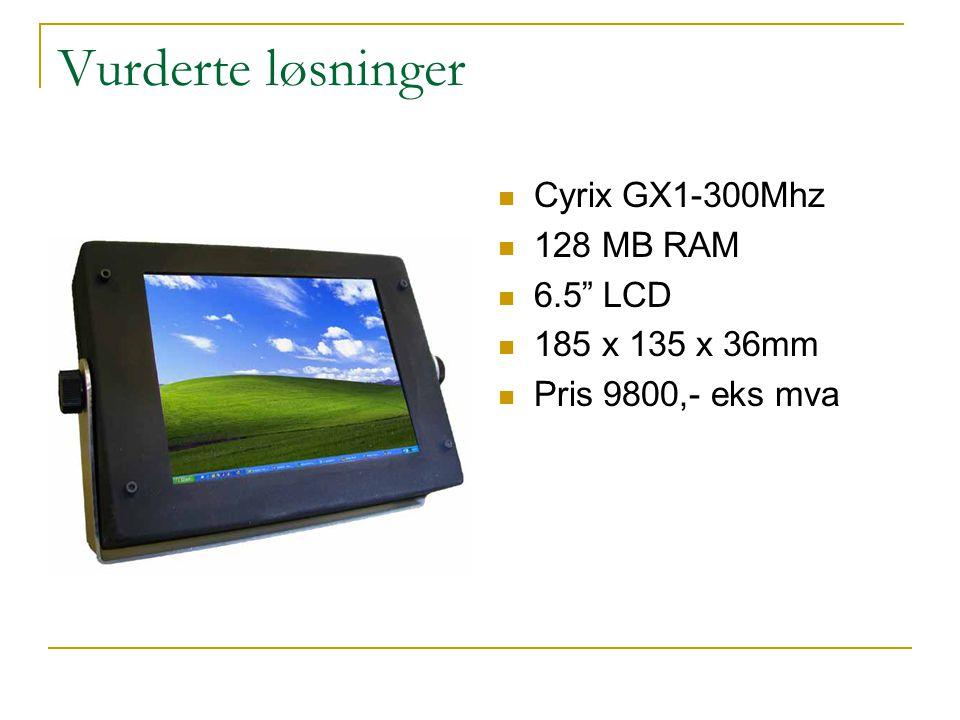 Vurderte løsninger Cyrix GX1-300Mhz 128 MB RAM 6.5 LCD