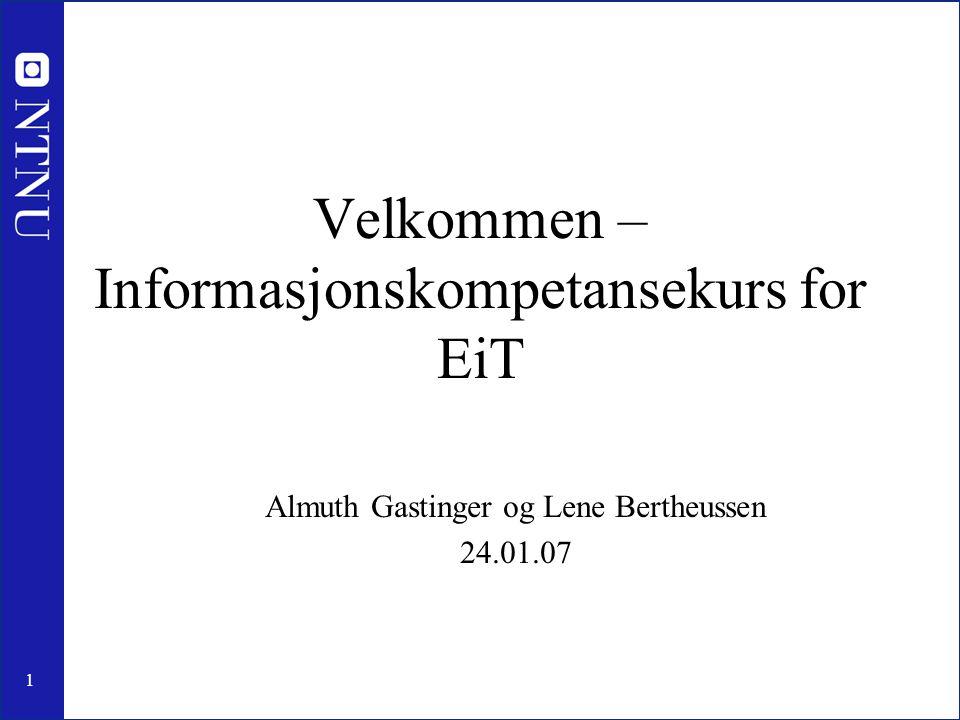 Velkommen – Informasjonskompetansekurs for EiT
