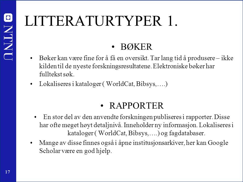 LITTERATURTYPER 1. BØKER RAPPORTER