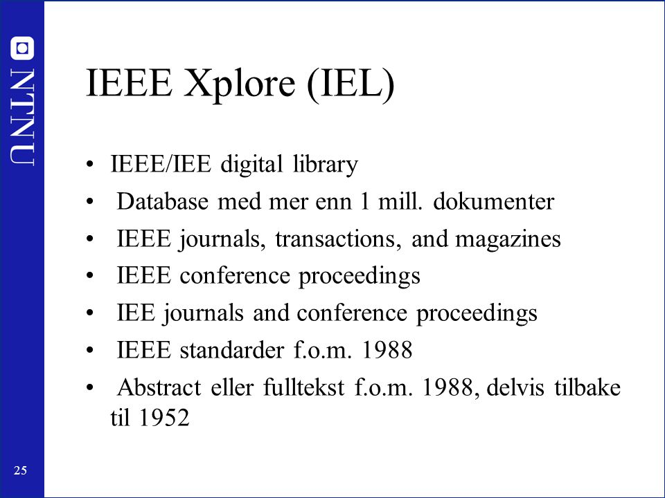 IEEE Xplore (IEL) IEEE/IEE digital library
