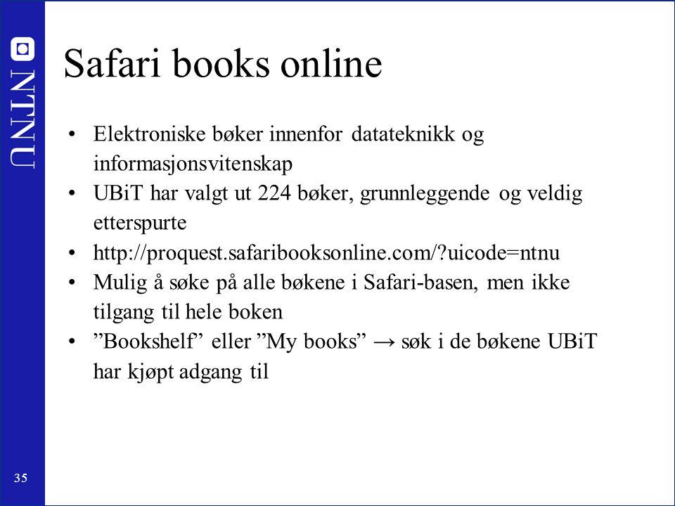 Safari books online Elektroniske bøker innenfor datateknikk og informasjonsvitenskap.