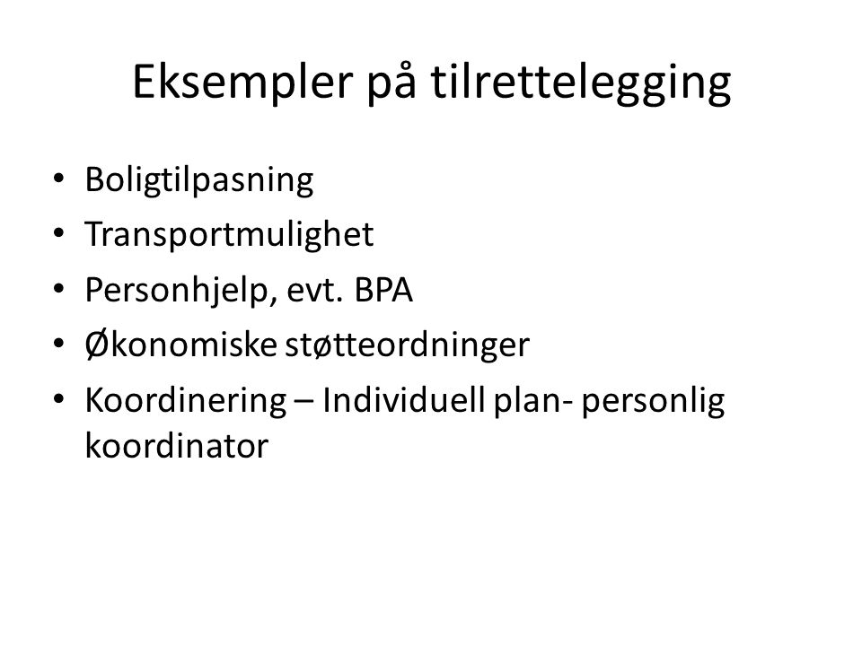 Eksempler på tilrettelegging