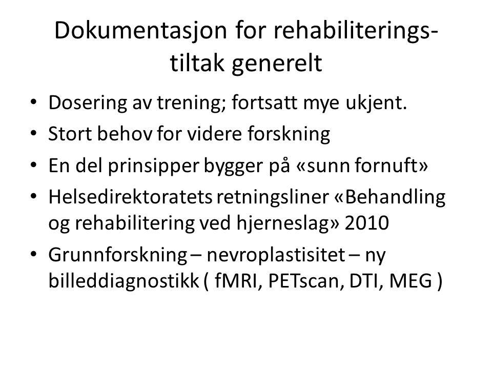 Dokumentasjon for rehabiliterings-tiltak generelt