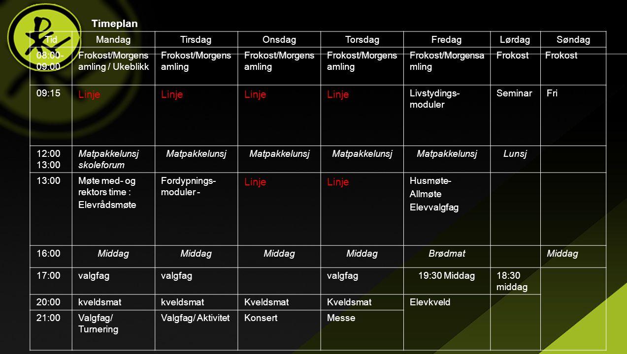 Timeplan Linje Tid Mandag Tirsdag Onsdag Torsdag Fredag Lørdag Søndag