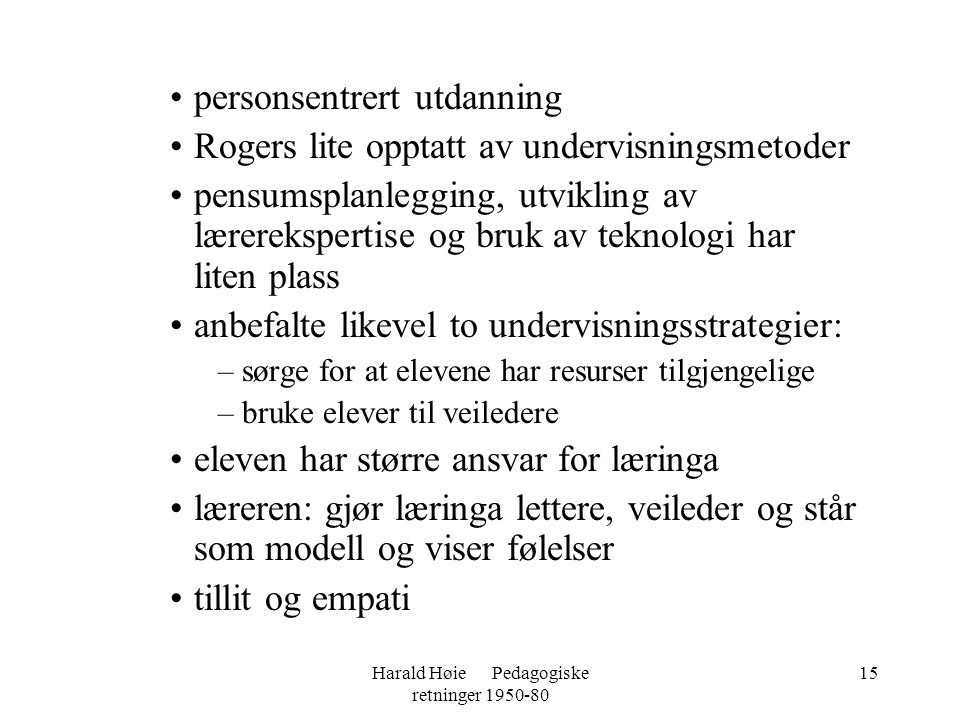 Harald Høie Pedagogiske retninger 1950-80