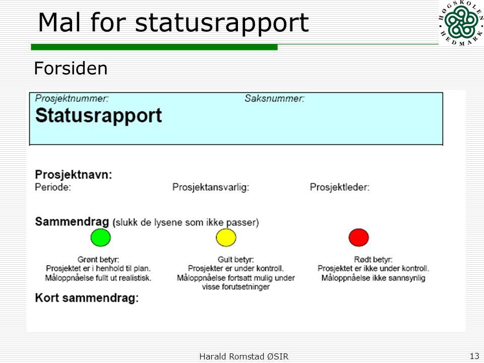 Mal for statusrapport Forsiden Harald Romstad ØSIR