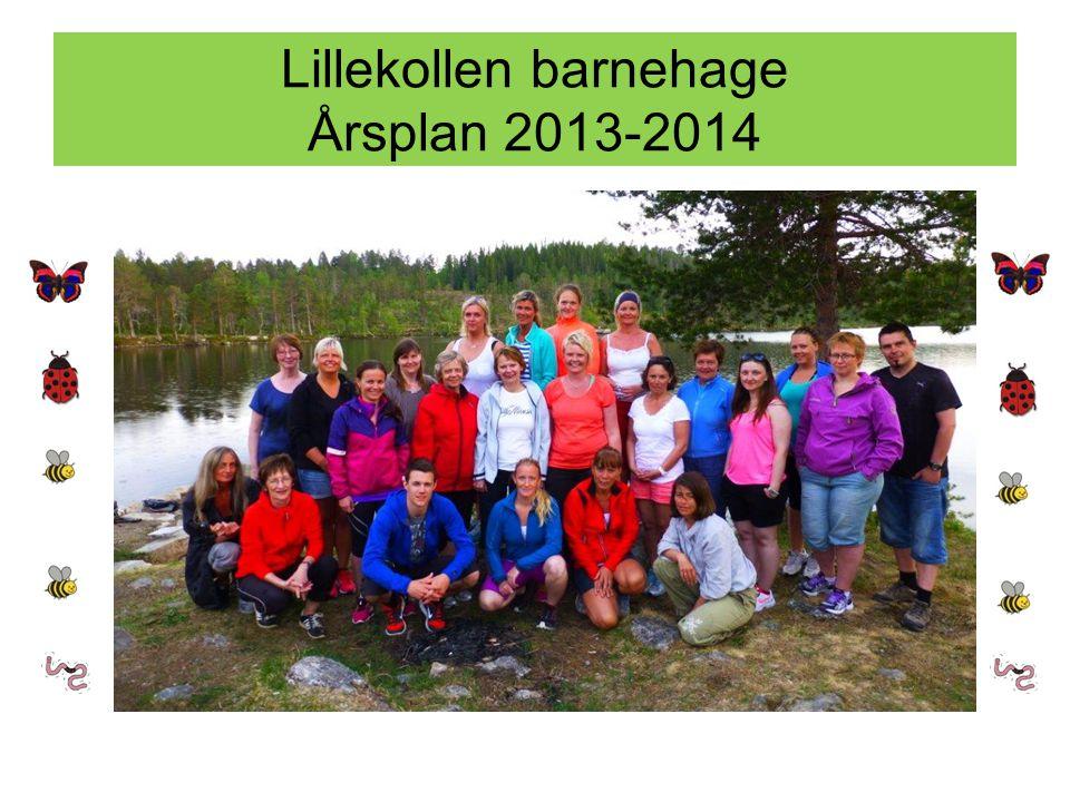 Lillekollen barnehage Årsplan 2013-2014