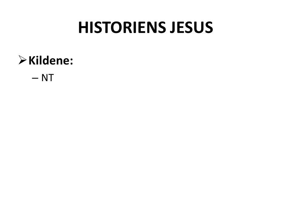 HISTORIENS JESUS Kildene: NT