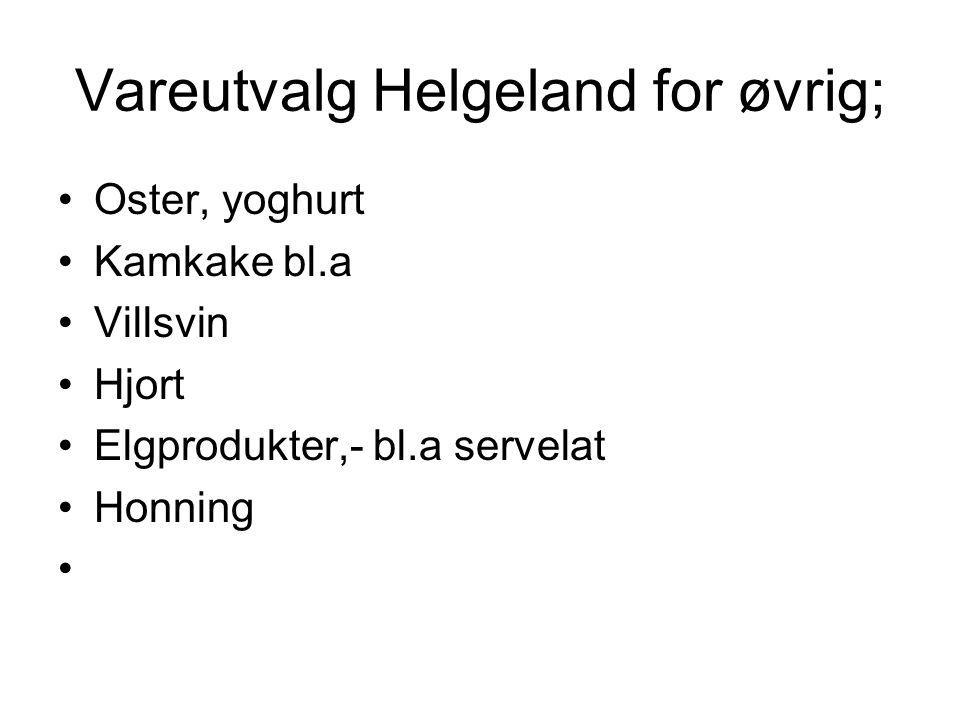 Vareutvalg Helgeland for øvrig;