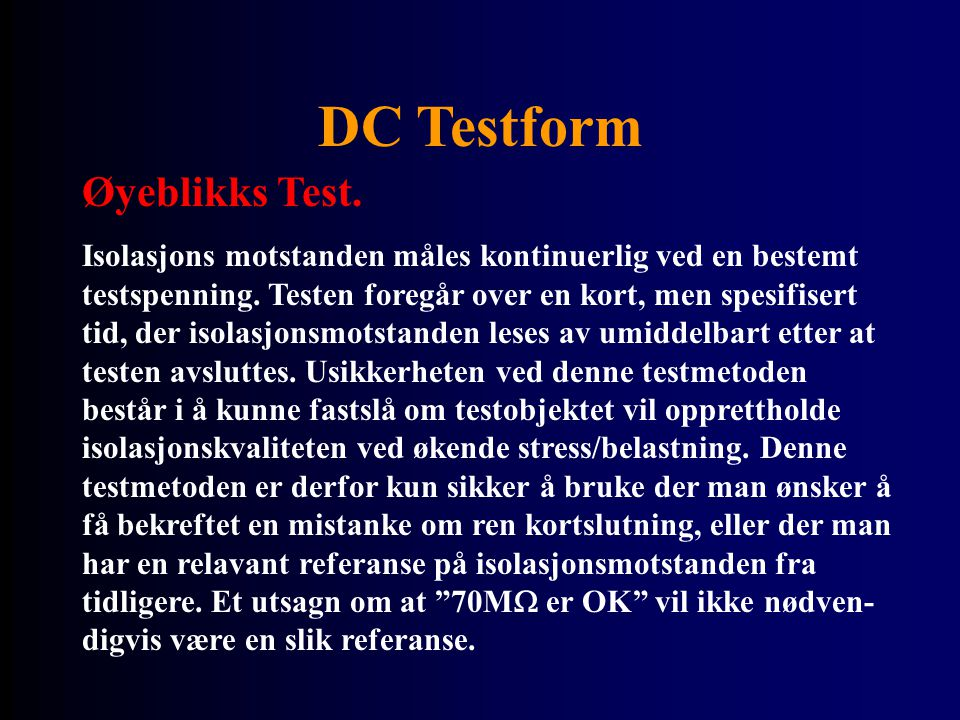 DC Testform Øyeblikks Test.