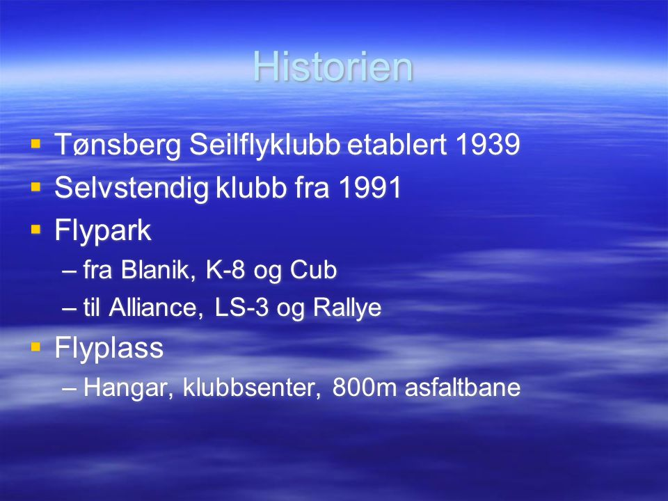 Historien Tønsberg Seilflyklubb etablert 1939