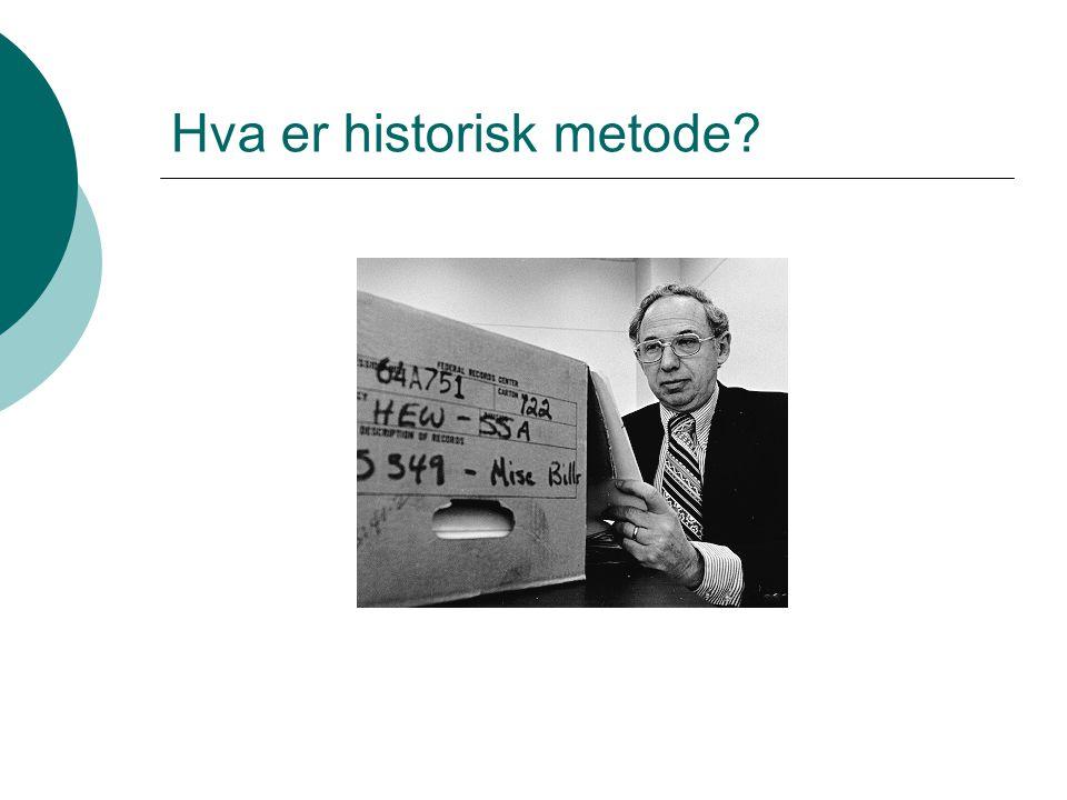 Hva er historisk metode