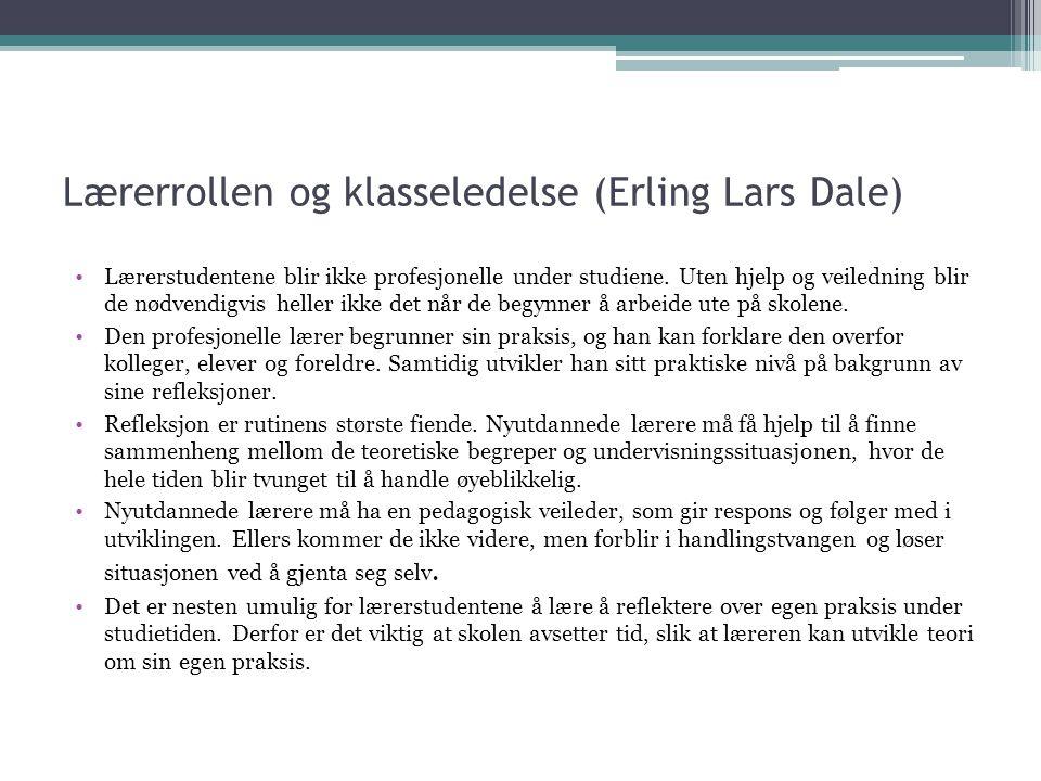 Lærerrollen og klasseledelse (Erling Lars Dale)