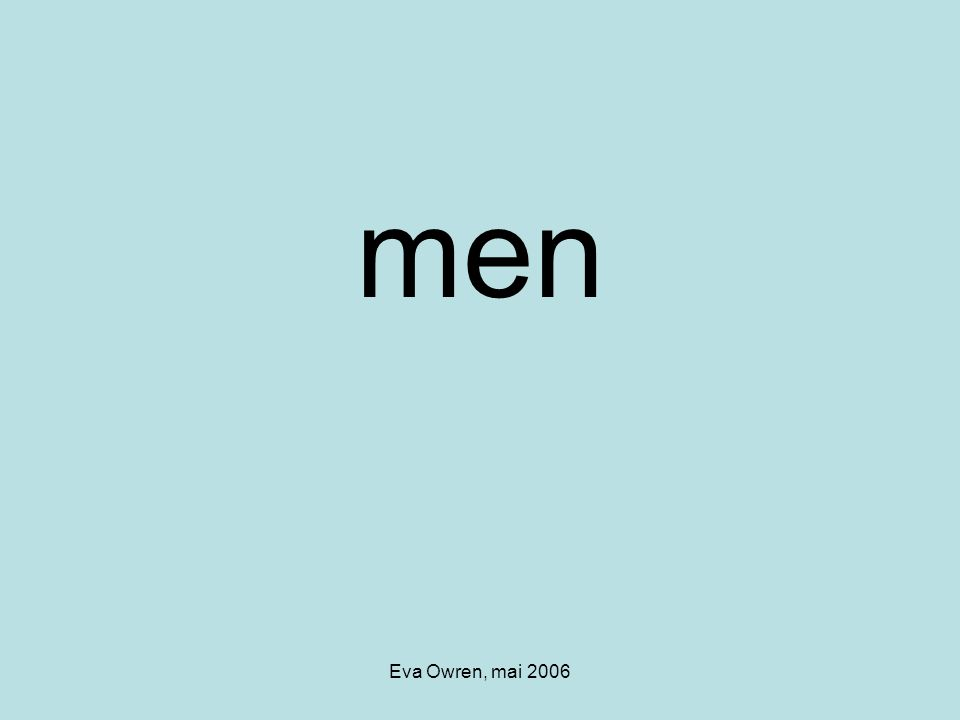 men Eva Owren, mai 2006