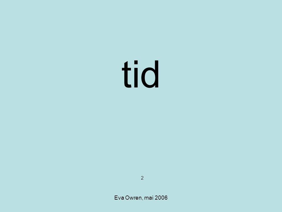 tid 2 Eva Owren, mai 2006