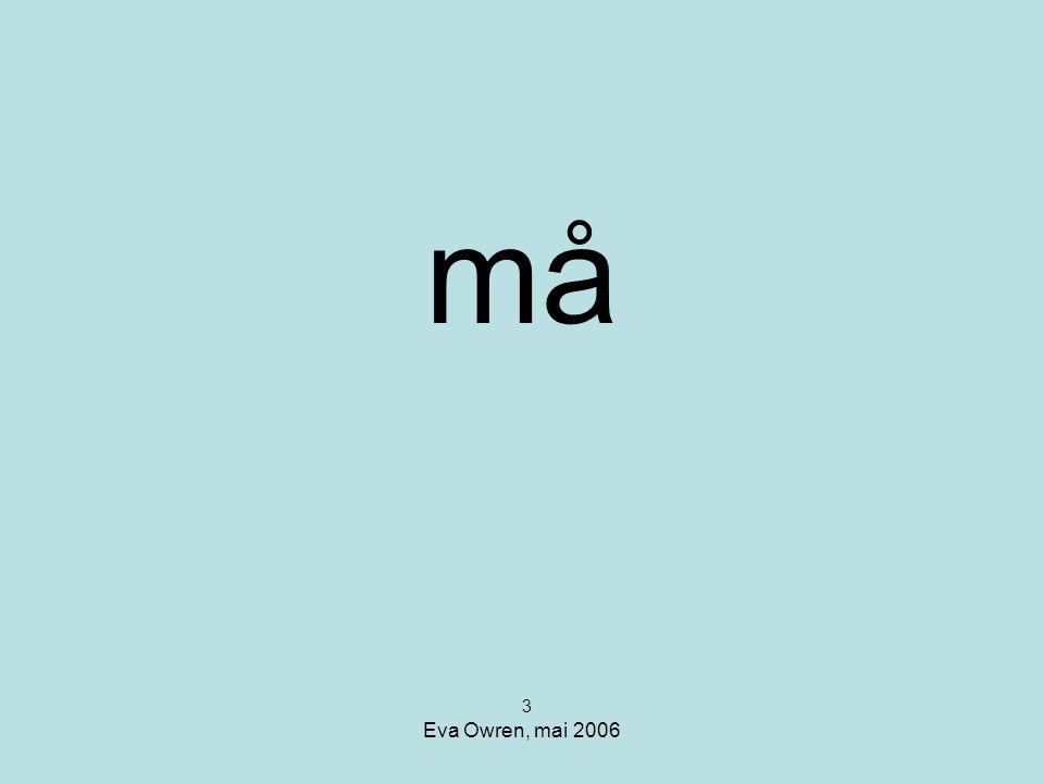 må 3 Eva Owren, mai 2006