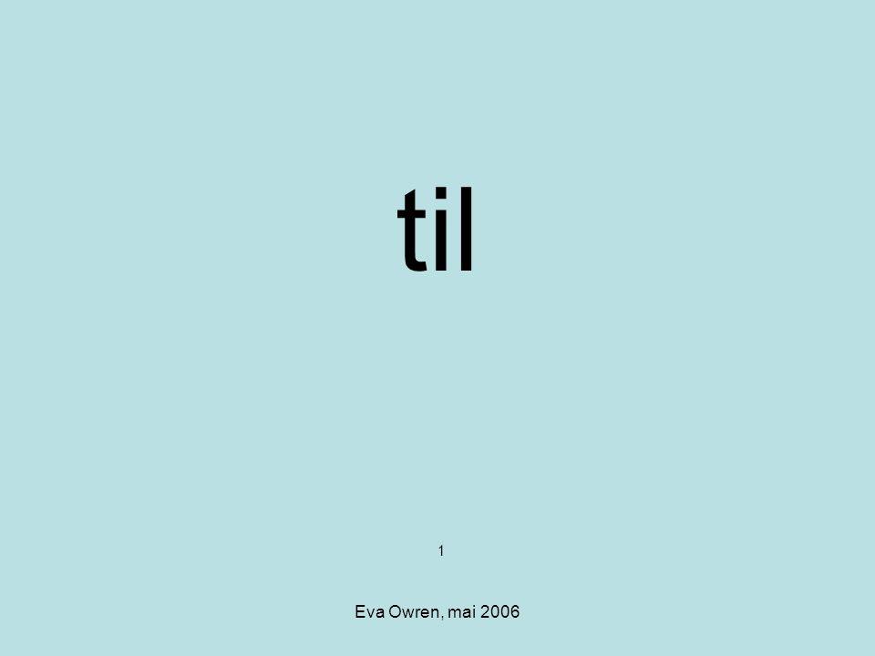 til 1 Eva Owren, mai 2006
