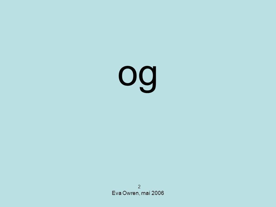 og 2 Eva Owren, mai 2006