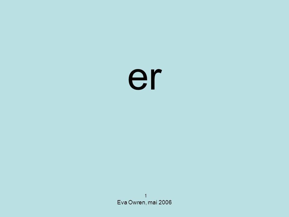 er 1 Eva Owren, mai 2006