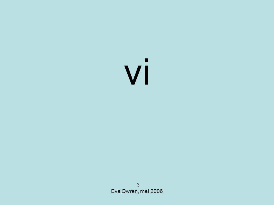 vi 3 Eva Owren, mai 2006